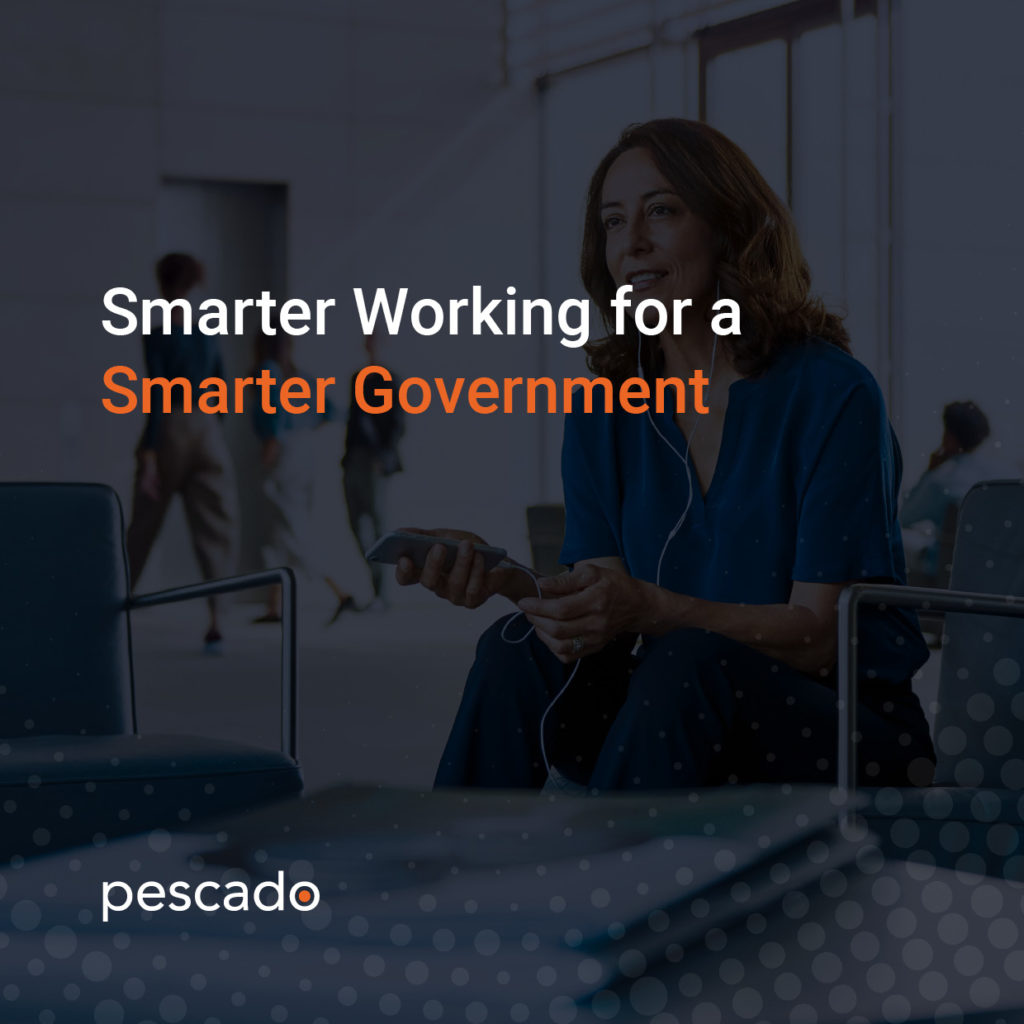 Smarter Working for a Smarter Government