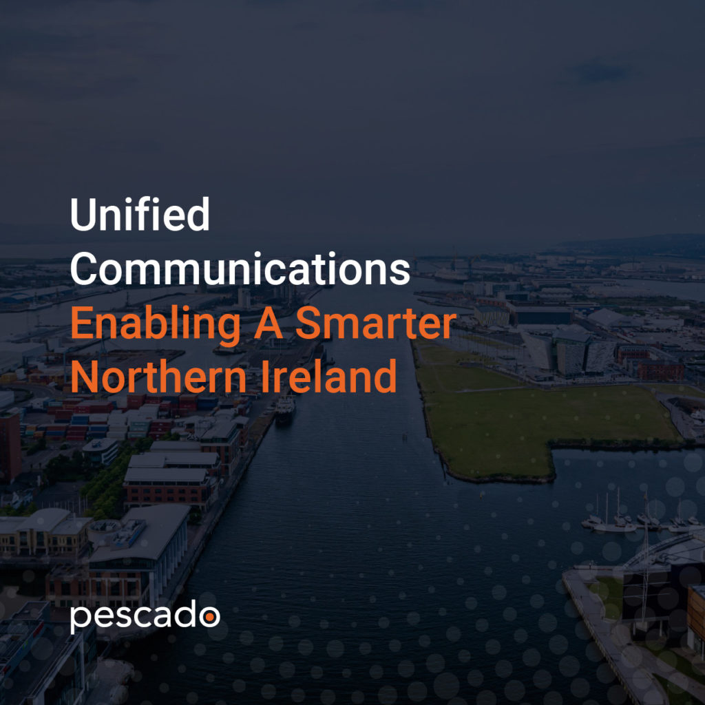 Unified communications enabling a smarter Northern Ireland